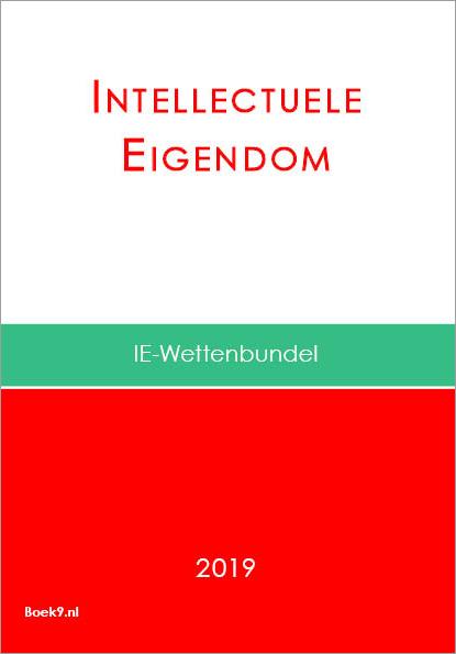 93e1ddf034b Boek9.nl – Wettenbundel Intellectuele Eigendom