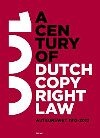 A century of Dutch copyright law