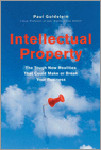 Intellectual Property - he Tough New Realities That Could Make or Break Your Business